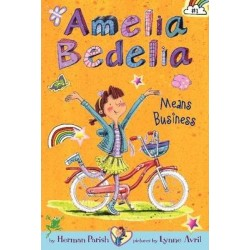 Amelia Bedelia Chapter Book #1: Amelia Bedelia Means Business