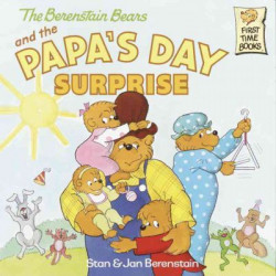 Berenstain Bears And The Papa's Day Surprise