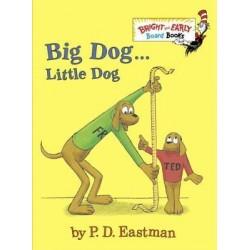 Big Dog . . . Little Dog
