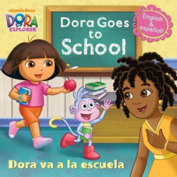Dora Goes to School/Dora Va a la Escuela