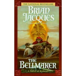 The Bellmaker: a Novel of Redwall