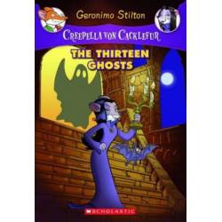 Creepella Von Cackelfur: #1 Thirteen Ghosts