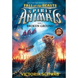 Broken Ground (Spirit Animals: Fall of the Beasts, Book 2)