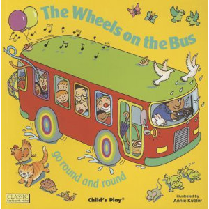 The Wheels on the Bus go Round and Round (Paperback 2003)