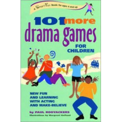 101 More Drama Games for Children