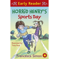 Horrid Henry Early Reader: Horrid Henry's Sports Day