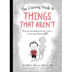 The Curious Guide to Things That Aren't