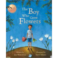 Boy Who Grew Flowers
