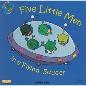 Five Little Men in a Flying Saucer (Board book 2005)