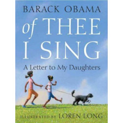 Barack Obama: of Thee I Sing
