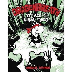 Attack Of The Ninja Frogs: Dragonbreath Book 2