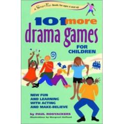 101 More Drama Games for Children