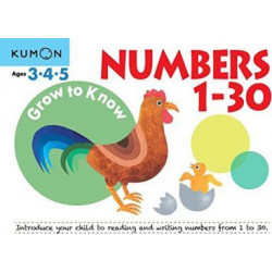 Grow to Know Numbers 1-30: Ages 3 4 5